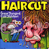 Haircut by George Thorogood