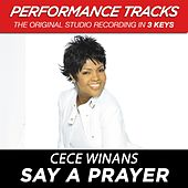Say A Prayer (Premiere Performance Plus Track) by Cece Winans