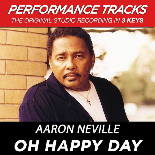 Oh Happy Day (Premiere Performance Plus Track) by Aaron Neville