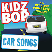 Car Songs by KIDZ BOP Kids