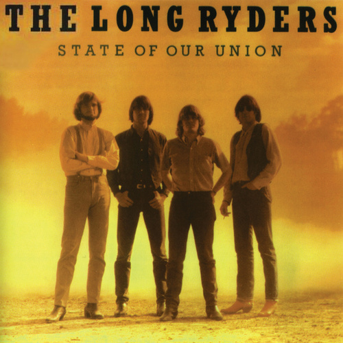 State Of Our Union by The Long Ryders