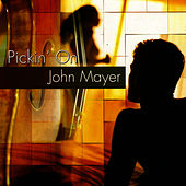 Pickin' On John Mayer by Pickin' On