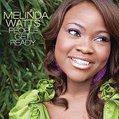 People Get Ready by Melinda Watts