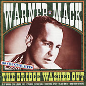 The Bridge Washed Out by Warner Mack