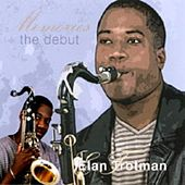 Memories - The Debut by Elan Trotman