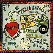 Discoteca Batalla by Perla Batalla