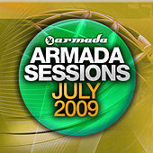 Armada Sessions July 2009 by Various Artists