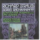 Richard Strauss, Sergei Rachmaninoff: Sonaten für Violoncello und Klavier by Carmen Piazzini Werner Thomas