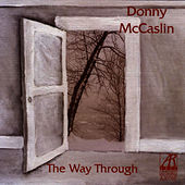 The Way Through by Donny McCaslin