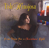 From Texas For A Christmas Night by Tish Hinojosa