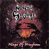 Wage Of Mayhem by Nasty Savage