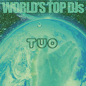 World's Top DJ's 2 by Various Artists