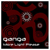 More Light Please by Ganga (Hindi)