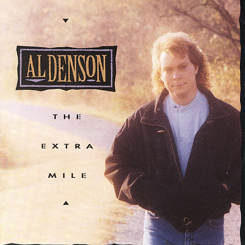 The Extra Mile by Al Denson