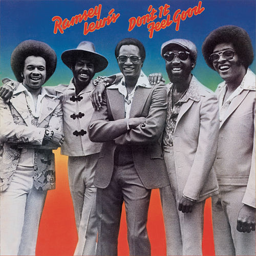 Don't It Feel Good by Ramsey Lewis