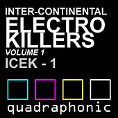 Inter-continental electro killers vol.1 by Various Artists