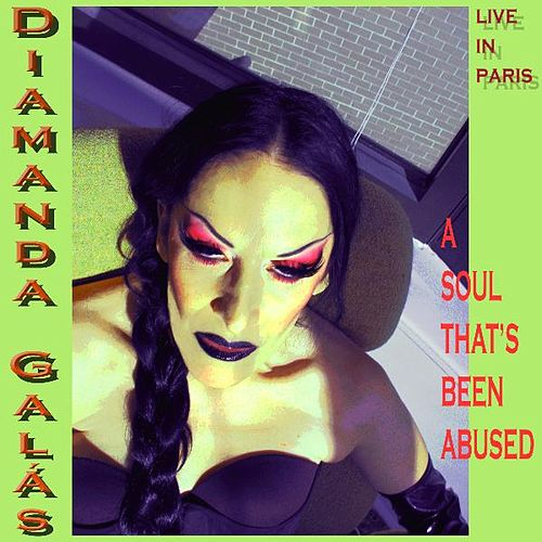 A Soul That's Been Abused by Diamanda Galas
