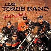 Indetenibles by Los Toros Band