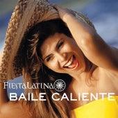 Baile Caliente: Fiesta Latina by Fiesta Latina