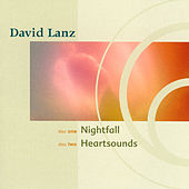 Nightfall/Heartsounds by David Lanz