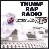 Thump Rap Radio: Cruzin With Frost by Various Artists