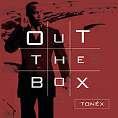 Out The Box by Tonex