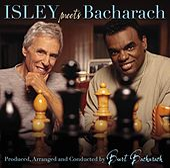 Here I Am: Ronald Isley Meets Burt Bacharach by Burt Bacharach