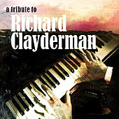 A Tribute To Richard Clayderman Part 3 by Various Artists