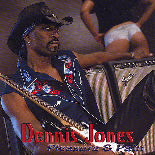 Pleasure & Pain by Dennis Jones