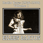 Radio Days (1936-1958), Vol. 1 by Eileen Barton