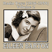 Radio Days (1936-1958), Vol. 2 by Eileen Barton