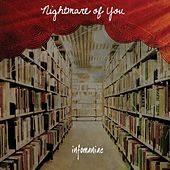 Infomaniac by Nightmare Of You
