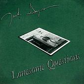 Lonesome Questions von Jack Ingram