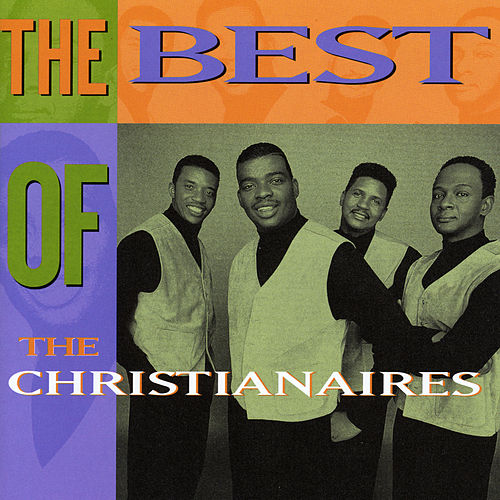 The Best Of The Christianaires by The Christianaires