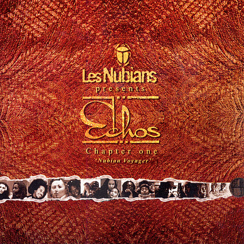 Les Nubians Presents: Echos - Chapter One: Nubian Voyager by Various Artists