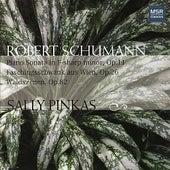 Schumann: Piano Sonata in F-Sharp minor, Waldszenen, Faschingsschwank aus wien by Sally Pinkas