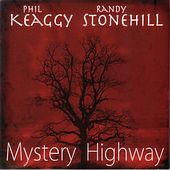 Mystery Highway von Phil Keaggy