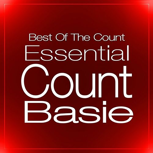 Essential Count Basie: Best Of The Count by Count Basie