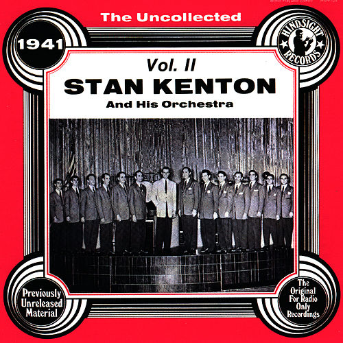 Stan Kenton & His Orchestra Vol 2 (1941) by Stan Kenton