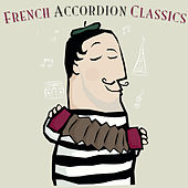 French Accordion Classics by Various Artists