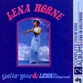 Feelin' Good and Lena In Hollywood by Lena Horne