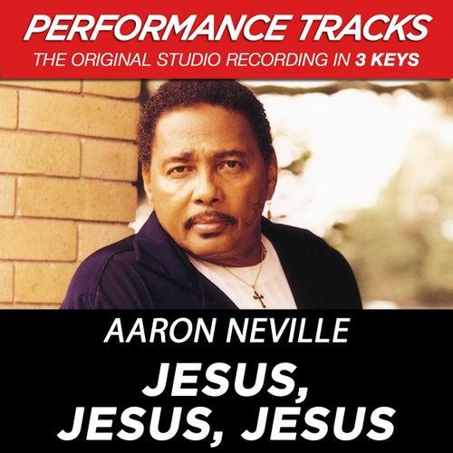 Jesus, Jesus, Jesus (Premiere Performance Plus Track) by Aaron Neville