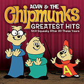 Greatest Hits: Still Squeaky After All These Years by Alvin and the Chipmunks