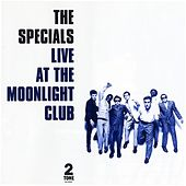 Live At The Moonlight Club by The Specials