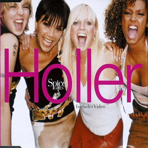 Holler/Let Love Lead The Way by Spice Girls