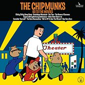 The Chipmunks Go To The Movies by Alvin and the Chipmunks