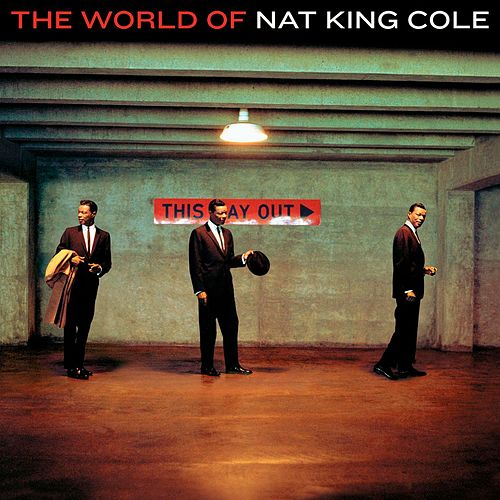 The World Of Nat King Cole - His Very Best by Nat King Cole