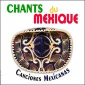 Chants du Mexique, Canciones Mexicanas by Trio Mexico