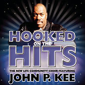 Hooked on the Hits by John P. Kee