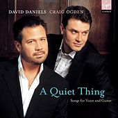 Quiet Thing, A by David Daniels